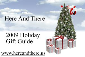 2009 here and there holiday gift guide