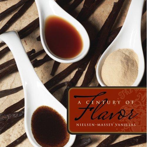 a century of flavor nielsen massey vanillas cookbook cover