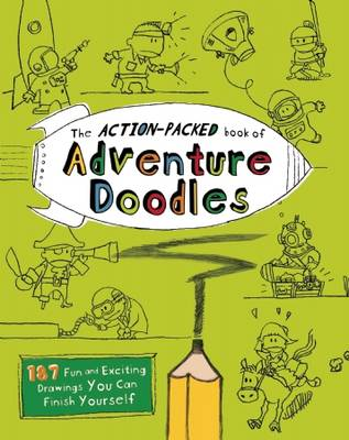 the action packed book of adventure doodles