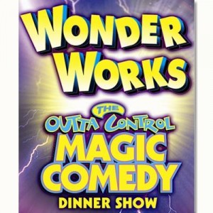 WonderWorks The Outta Control Magic Comedy Dinner Show Banner