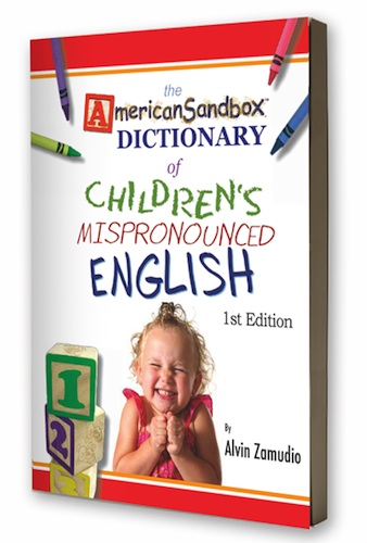 American Sandbox Dictionary Of Childrens Mispronounced English Cover