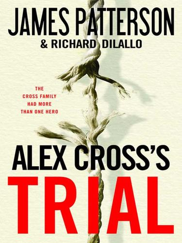 a review on alex cross's trial Alex cross's trial is the 15th novel in james patterson's alex cross series it follows cross country in the series, and comes before his novel i, alex cross.