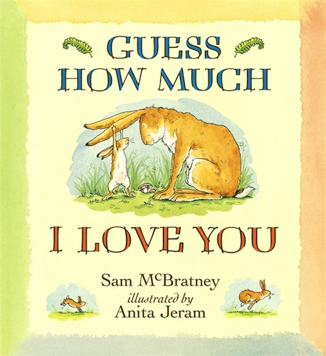 Guess How Much I Love You Childrens Book Review And Giveaway – Here ...