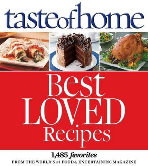 Reader's Digest Taste of Home Best Loved Recipes
