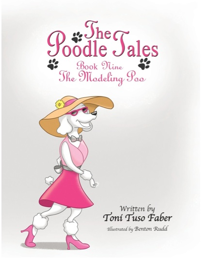 The Poodle Tales Book Nine: The Modeling Poo