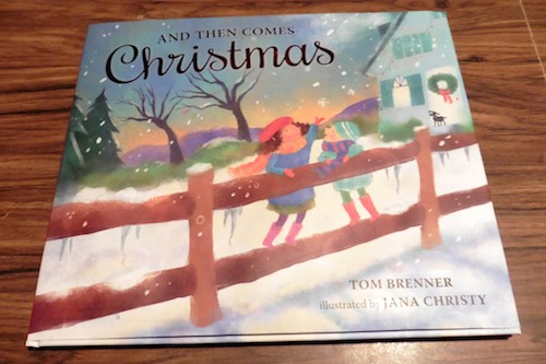 Children's Book Review – And Then Comes Christmas by Tom Brenner