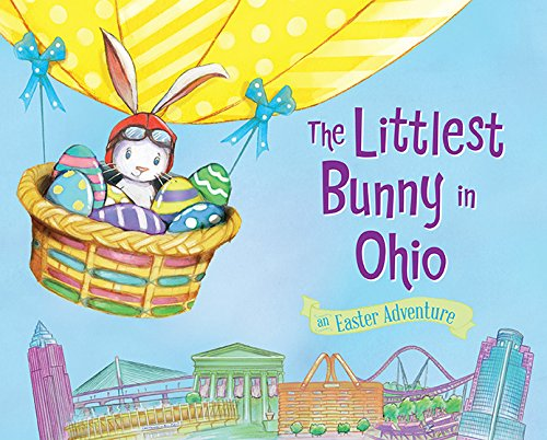 Children's Book Review And Giveaway – The Littlest Bunny in Ohio: An Easter Adventure