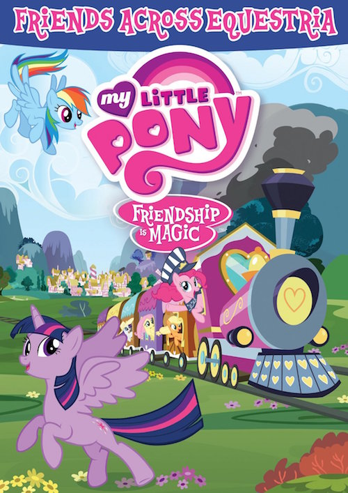 DVD REVIEW: My Little Pony: Friendship Is Magic: Friends Across Equestria