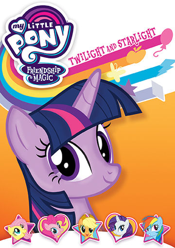 DVD Review * My Little Pony Friendship Is Magic, Twilight and Starlight