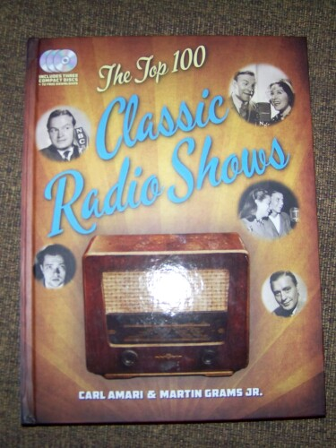 Book Review *  The Top 100 Classic Radio Shows by Carl Amari and Martin Grams, Jr.