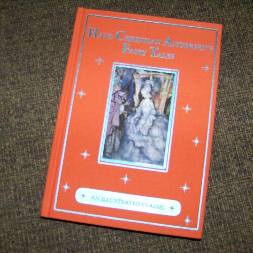 Hans Christian Anderson's Fairy Tales, An Illustrated Classic * Book Review