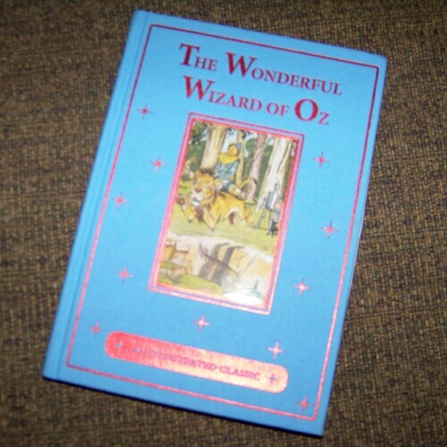 The Wonderful Wizard of Oz, An Illustrated Classic * Book Review