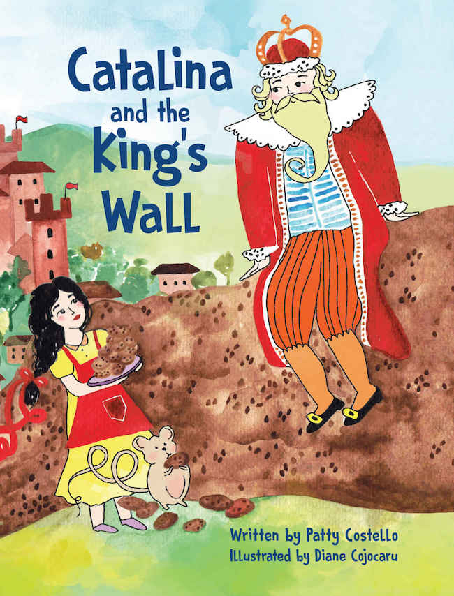 Holiday Gift Guide:  Catalina and the King's Wall by Patty Costello