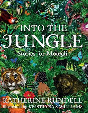 Holiday Gift Guide:  Into the Jungle: Stories for Mowgli by Katherine Rundell