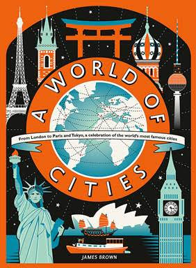 Holiday Gift Guide:  A World of Cities by James Brown