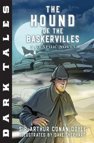 Holiday Gift Guide:  Dark Tales, The Hound of the Baskervilles, A Graphic Novel