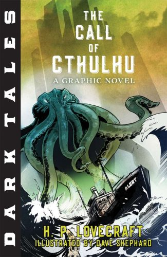 Holiday Gift Guide:  The Call Of Cthulhu, A Graphic Novel