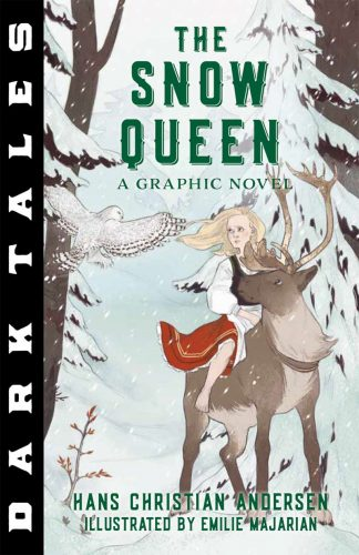 Holiday Gift Guide:  Dark Tales:  The Snow Queen, A Graphic Novel