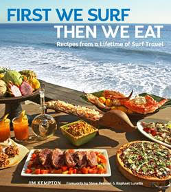 Holiday Gift Guide:  First We Surf Then We Eat by Jim Kempton